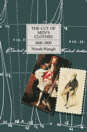 The Cut of Men's Clothes: 1600-1900 (Hardback) book cover