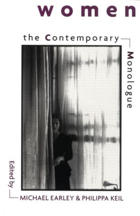 The Contemporary Monologue: Women: 1st Edition (Paperback) book cover