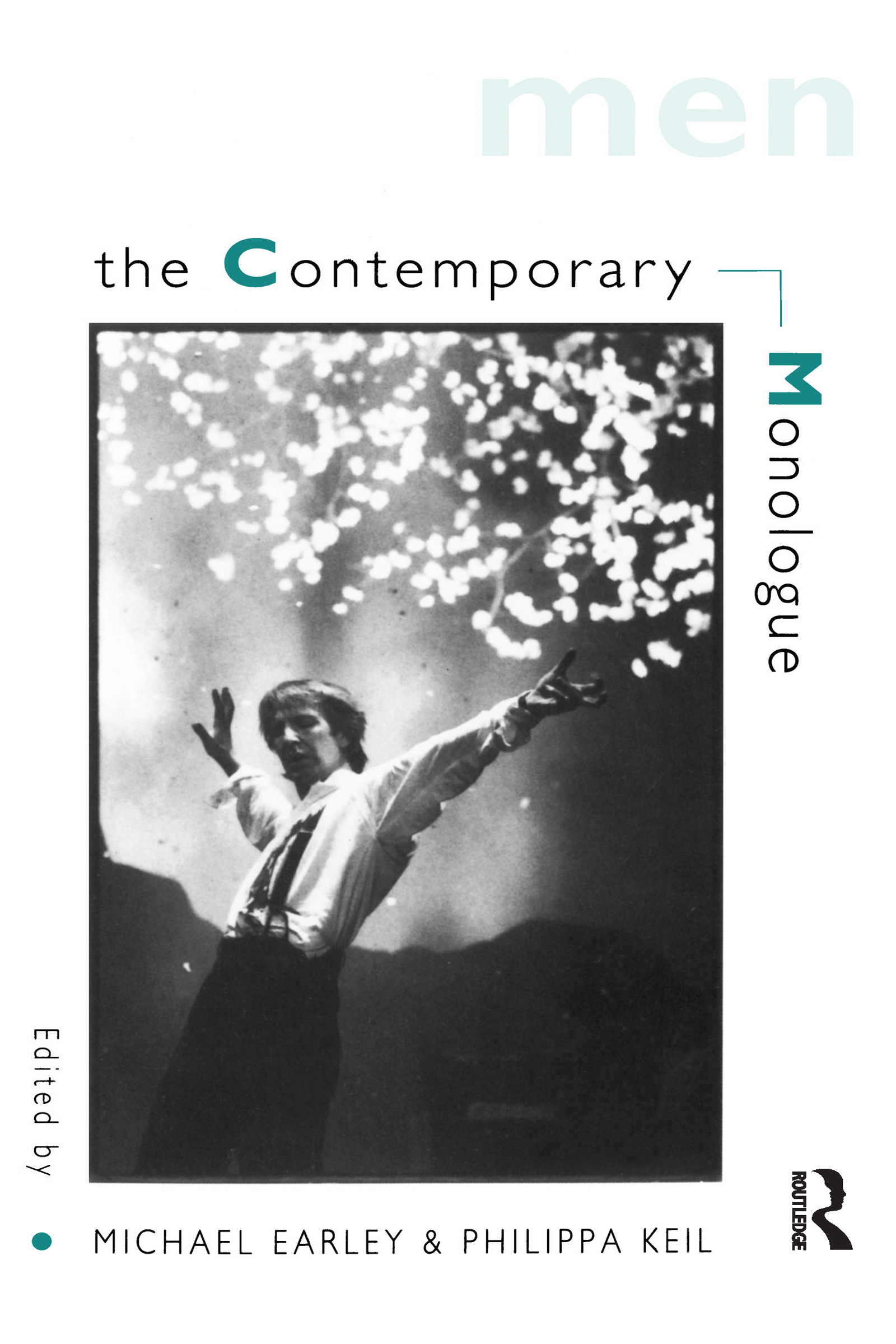 The Contemporary Monologue: Men: 1st Edition (Paperback) book cover