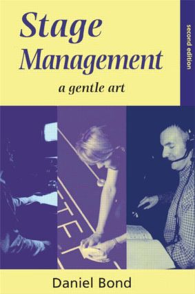 Stage Management: A Gentle Art, 2nd Edition (Paperback) book cover