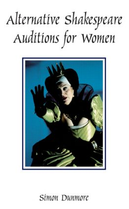 Alternative Shakespeare Auditions for Women (Paperback) book cover