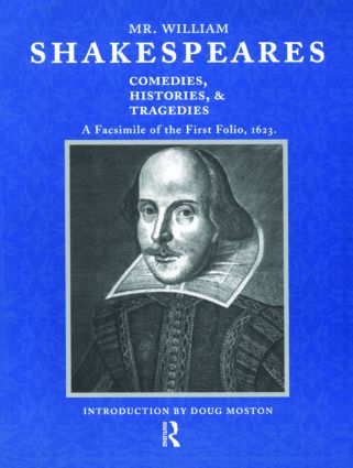 Mr. William Shakespeares Comedies, Histories, and Tragedies: A Facsimile of the First Folio, 1623 (Paperback) book cover