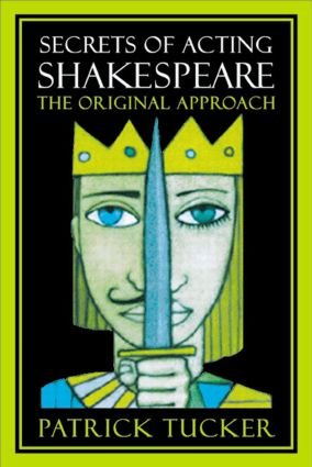 Secrets of Acting Shakespeare: The Original Approach (Paperback) book cover