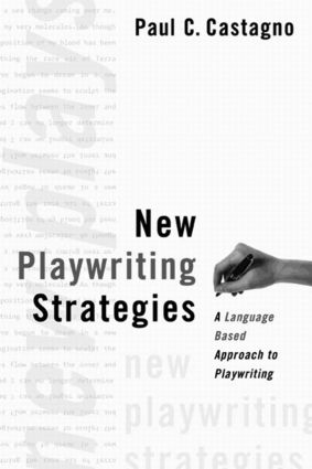 New Playwriting Strategies: A Language-Based Approach to Playwriting (Paperback) book cover