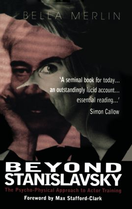 Beyond Stanislavsky: A Psycho-Physical Approach to Actor Training (Paperback) book cover