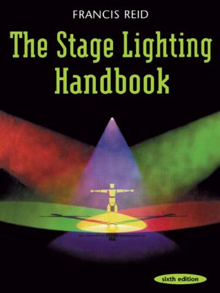 Stage Lighting Handbook: 6th Edition (Paperback) book cover