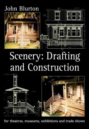 Scenery: Draughting and Construction for Theatres, Museums, Exhibitions and Trade Shows (Paperback) book cover