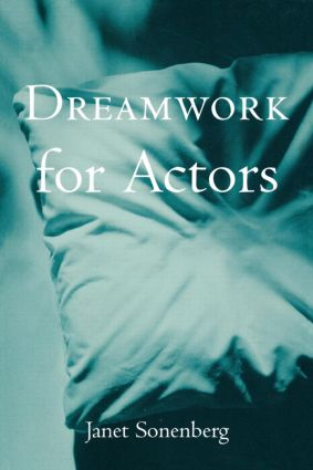 Dreamwork for Actors: 1st Edition (Paperback) book cover