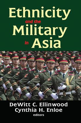 Ethnicity and the Military in Asia: 1st Edition (Hardback) book cover