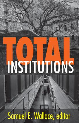 Total Institutions: 1st Edition (Paperback) book cover