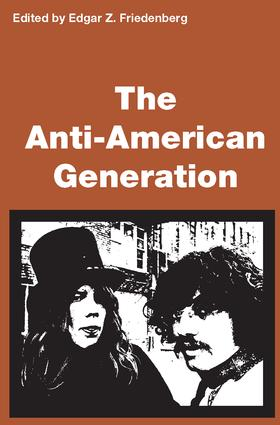 Anti-American Generation: 1st Edition (Paperback) book cover