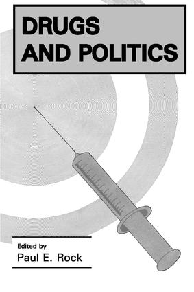 Drugs and Politics: 1st Edition (Paperback) book cover