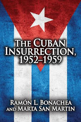 Cuban Insurrection 1952-1959: 1st Edition (Paperback) book cover