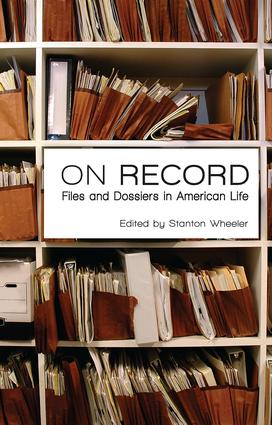 On Record: Files and Dossiers in American Life book cover