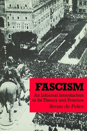 Fascism: An Informal Introduction to Its Theory and Practice, 1st Edition (Paperback) book cover