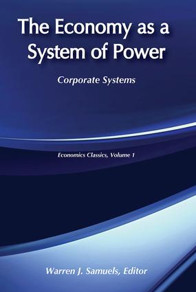 The Economy as a System of Power: Corporate Systems, 1st Edition (Paperback) book cover