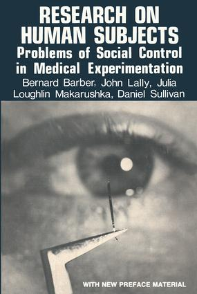 Research on Human Subjects: Problems of Social Control in Medical Experimentation, 1st Edition (Paperback) book cover