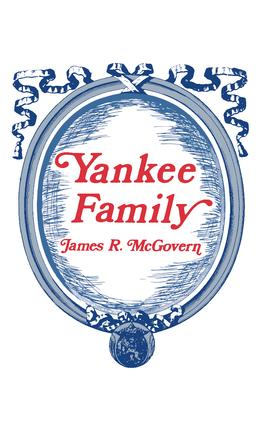 Yankee Family: 1st Edition (Paperback) book cover