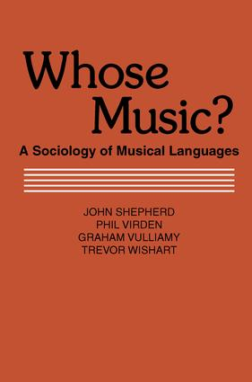 Whose Music?: Sociology of Musical Languages, 1st Edition (Paperback) book cover