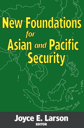 New Foundations for Asian and Pacific Security: 1st Edition (Paperback) book cover