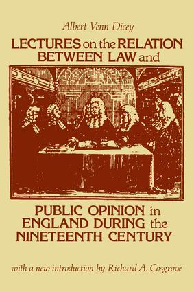 Lectures on the Relation Between Law and Public Opinion in England During the Nineteenth Century: 1st Edition (Paperback) book cover