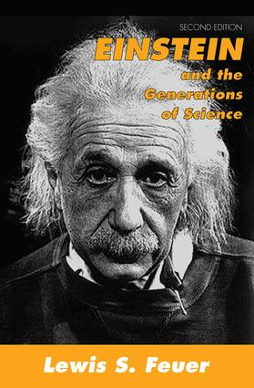 Einstein and the Generations of Science: 2nd Edition (Paperback) book cover