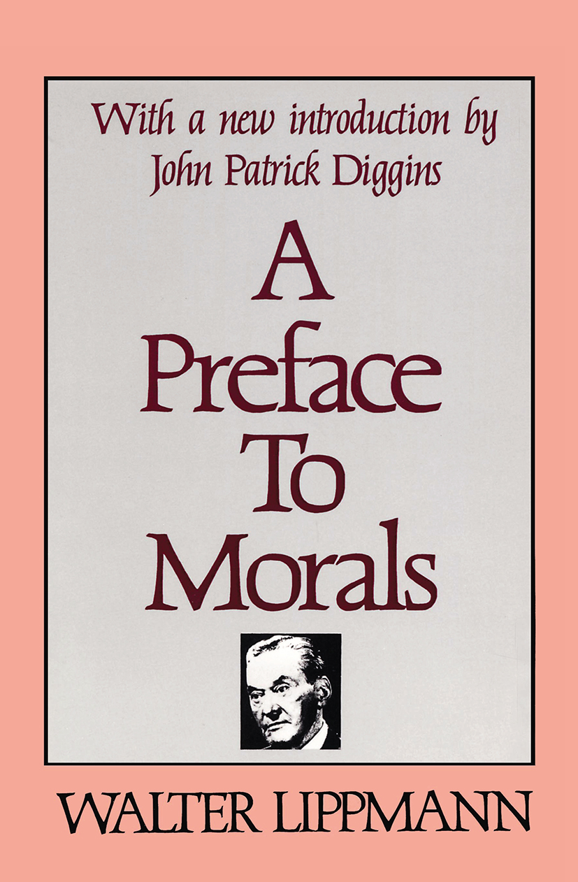 A Preface to Morals: 1st Edition (Paperback) book cover