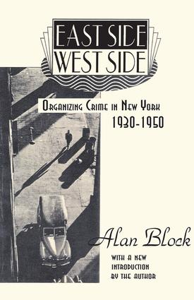 East Side-West Side: Organizing Crime in New York, 1930-50, 1st Edition (Paperback) book cover