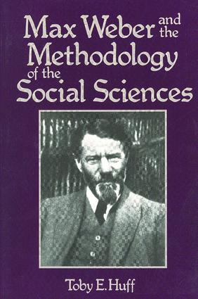 Max Weber and Methodology of Social Science: 1st Edition (Paperback) book cover