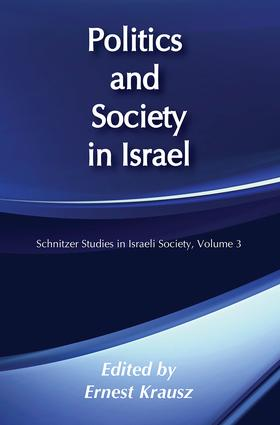 Politics and Society in Israel: 1st Edition (Paperback) book cover