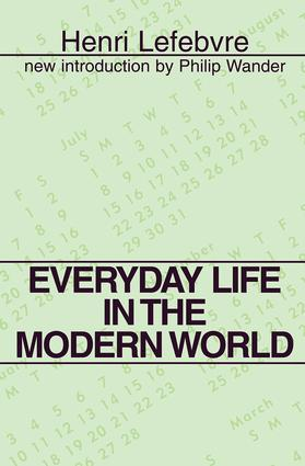 Everyday Life in the Modern World: 1st Edition (Paperback) book cover
