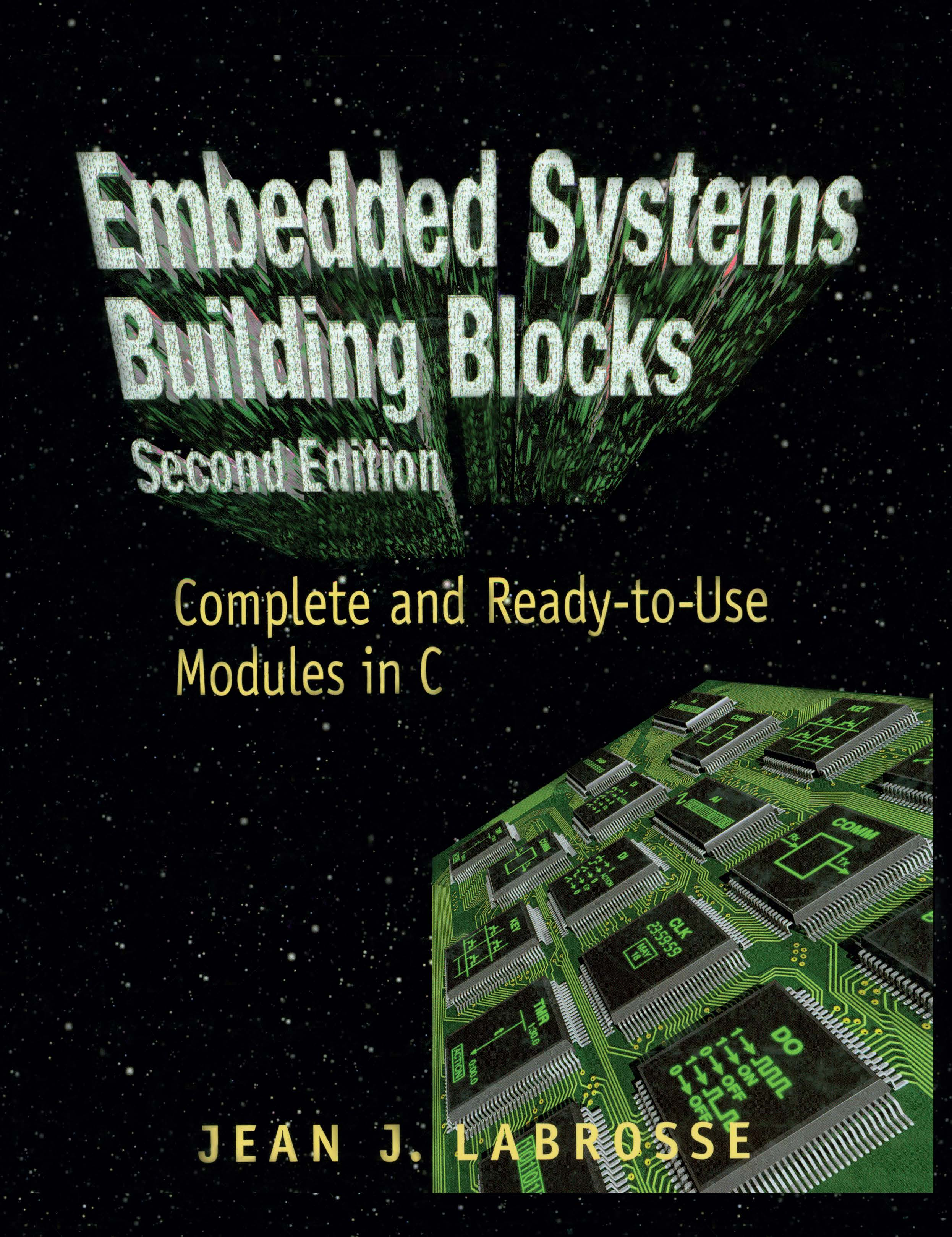 Embedded Systems Building Blocks: Complete and Ready-to-Use Modules in C, 2nd Edition (Hardback) book cover