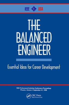 The Balanced Engineer: Essential Ideas for Career Development, 1st Edition (Hardback) book cover