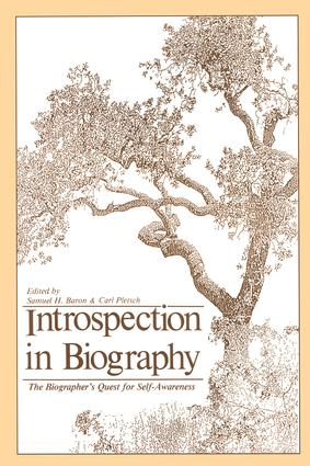 Introspection in Biography: The Biographer's Quest for Self-awareness book cover