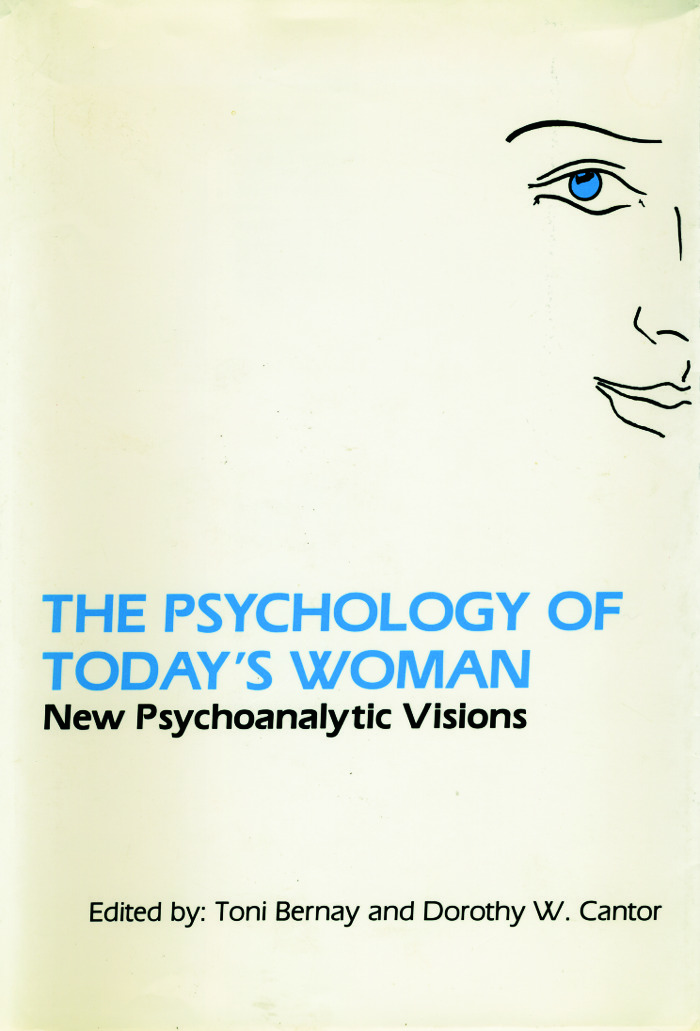 The Psychology of Today's Woman: New Psychoanalytic Visions (Hardback) book cover