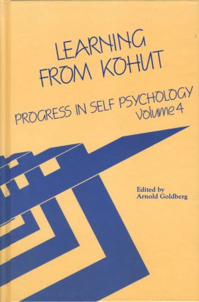 Progress in Self Psychology, V. 4: Learning from Kohut, 1st Edition (Hardback) book cover