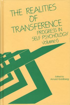 Progress in Self Psychology, V. 6: The Realities of Transference (Hardback) book cover