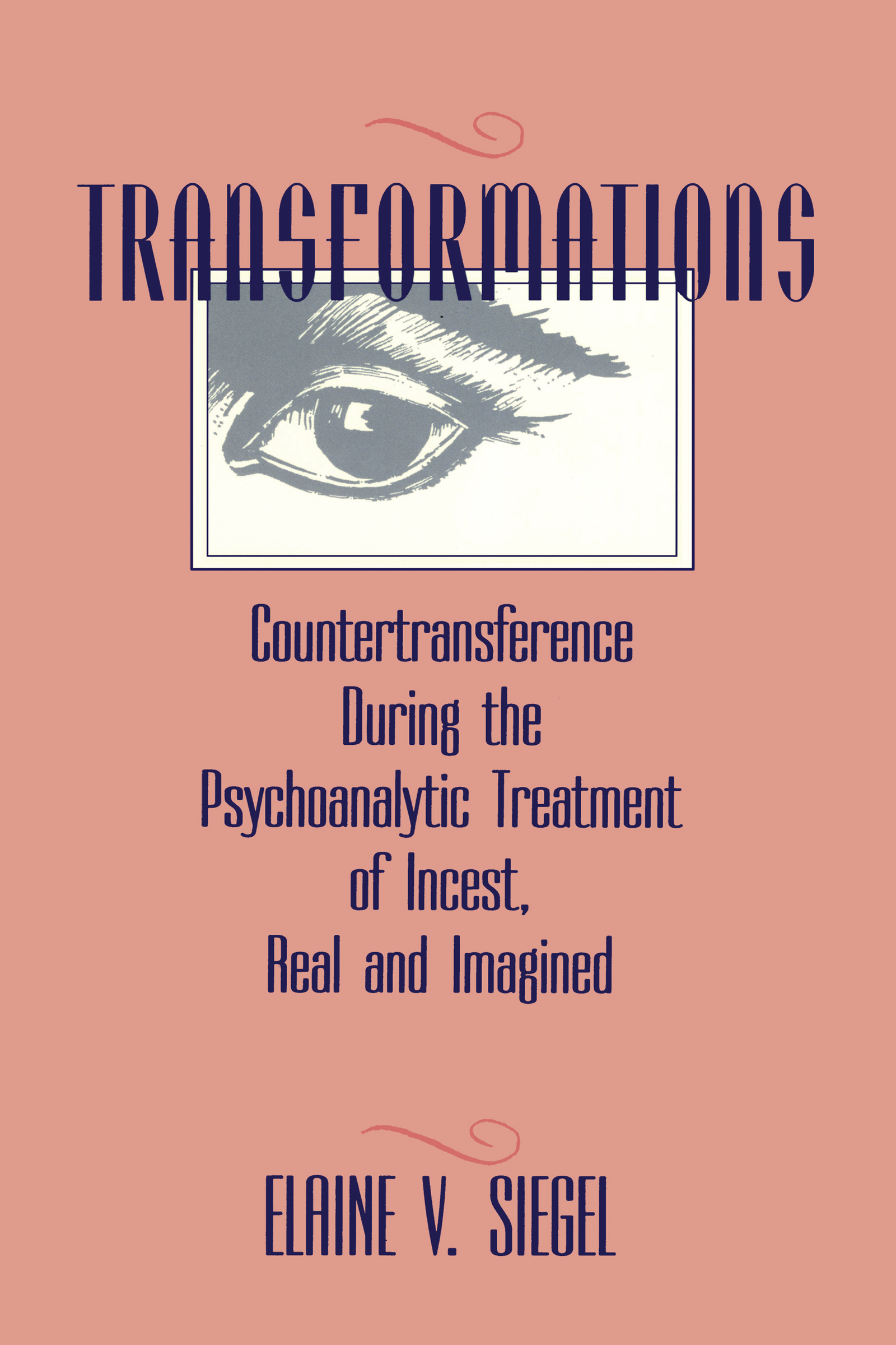 Transformations: Countertransference During the Psychoanalytic Treatment of Incest, Real and Imagined (Hardback) book cover