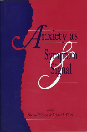 Anxiety as Symptom and Signal (Hardback) book cover