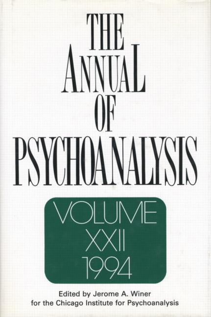 The Annual of Psychoanalysis, V. 22: 1st Edition (Hardback) book cover