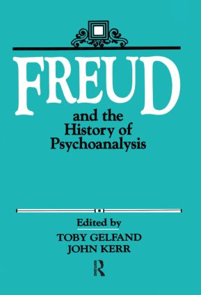 Freud and the History of Psychoanalysis (Hardback) book cover
