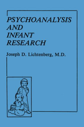 Psychoanalysis and Infant Research book cover