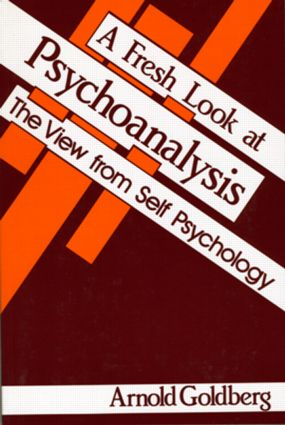 A Fresh Look at Psychoanalysis: The View From Self Psychology (Paperback) book cover