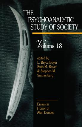 The Psychoanalytic Study of Society, V. 18: Essays in Honor of Alan Dundes book cover