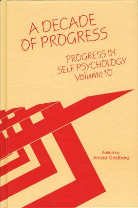 Progress in Self Psychology, V. 10: A Decade of Progress, 1st Edition (Hardback) book cover