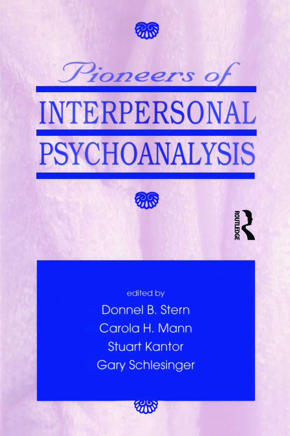 Pioneers of Interpersonal Psychoanalysis (Paperback) book cover
