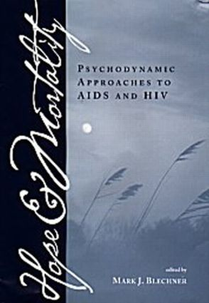 Hope and Mortality: Psychodynamic Approaches to AIDS and HIV (Hardback) book cover