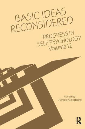 Progress in Self Psychology, V. 12: Basic Ideas Reconsidered (Hardback) book cover