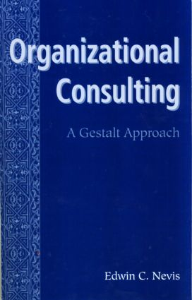 Organizational Consulting: A Gestalt Approach (Paperback) book cover
