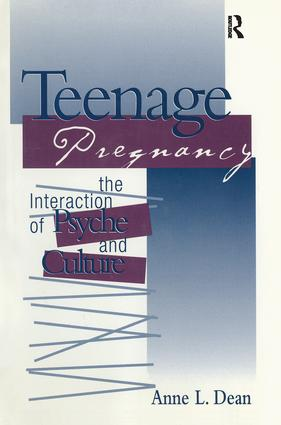 Teenage Pregnancy: The Interaction of Psyche and Culture (Hardback) book cover